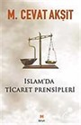 İslam'da Ticaret Prensipleri