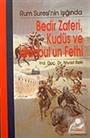 Bedir Zaferi, Kudüs ve İstanbul'un Fethi / Rum Suresi'nin Işığında