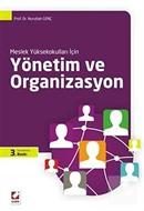 Yönetim ve Organizasyon / Meslek Yüksekokulları İçin
