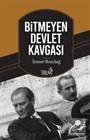 Bitmeyen Devlet Kavgası / Atatürk-İnönü, İnönü-Bayar