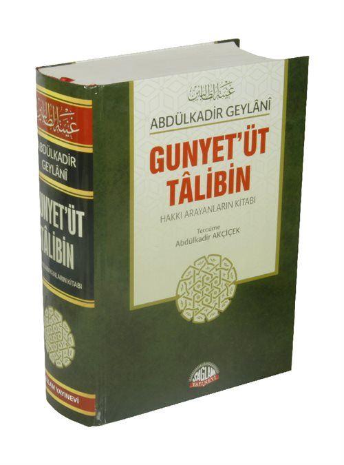 Gunyet'üt Talibin / Hakkı Arayanların Kitabı
