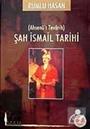 Şah İsmail Tarihi / Rumlu Hasan
