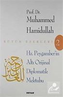 Hz. Peygamber'in Altı Orijinal Diplomatik Mektubu