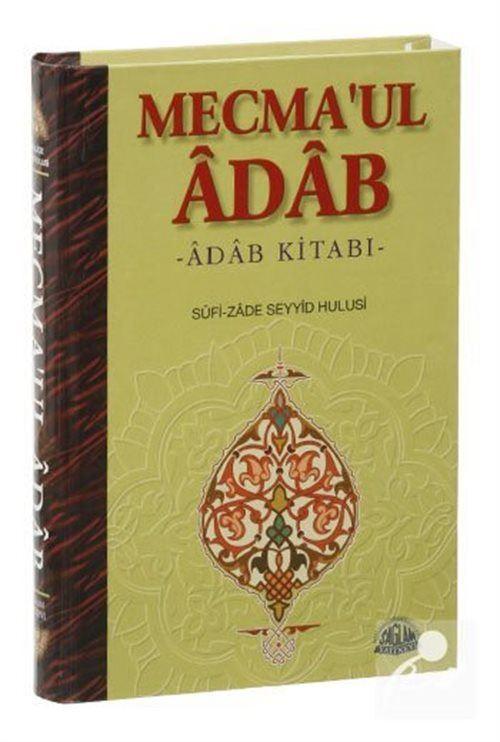 Mecma'ul Adab /Adab Kitabı