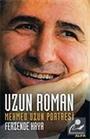 Uzun Roman Mehmed Uzun Portresi