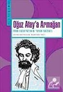 Oğuz Atay'a Armağan Türk Edebiyatının 'Oyun/Bozan'ı