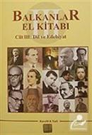 Balkanlar El Kitabı III. Cilt Dil ve Edebiyat
