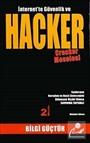 İnternet'te Güvenlik ve Hacker Cracker Meselesi