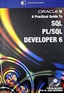 Oracle 8i A Practical Guide To SQl Pl/SQl Developer 6