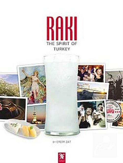 Rakı: The Spirit of Turkey