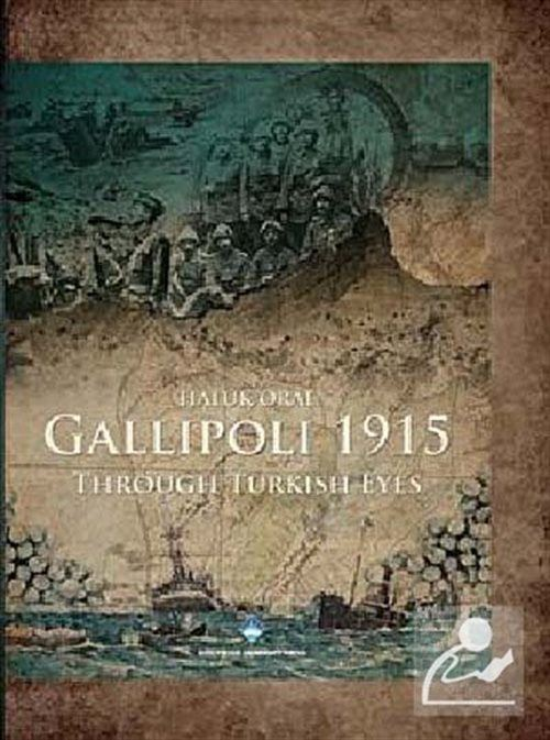 Gallipoli 1915 (Ciltli)