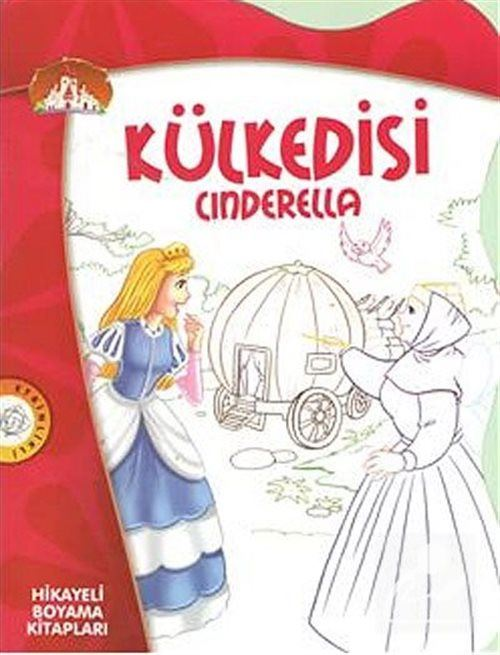 Kulkedisi Cinderella Hikayeli Boyama Kitaplari Ecehan Ergin