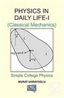 Physics In Daily Life-I (Classical Mechanics)