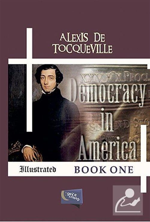 Democracy in America Book One