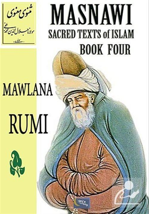 Masnawi Sacred Texts of Islam Book Four