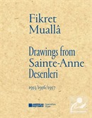 Sainte-Anne Desenleri / Drawings From Sainte-Anne