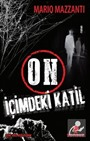On - İçimdeki Katil