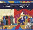 The Grandeur and Sultans of the Ottoman Empire