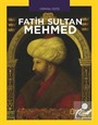 National Geographic Kids - Fatih Sultan Mehmed