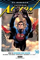 Superman Action Comics Cilt 2 - Gezegene Hoş Geldin