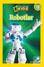 National Geographic Kids / Robotlar