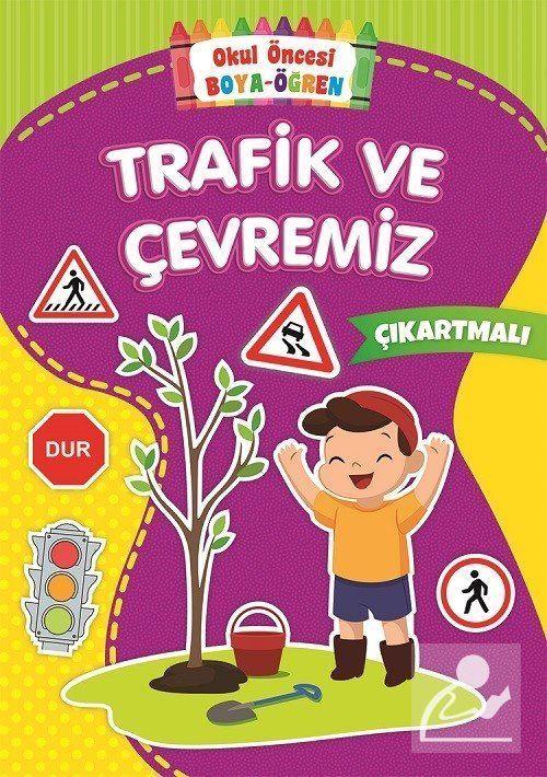 Okul Oncesi Boya Ogren Trafik Ve Cevremiz Kollektif 27