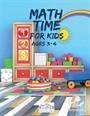 Math Time For Kids Ages 3-4