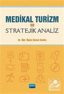 Medikal Turizm ve Stratejik Analiz