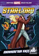 Marvel - Star-Lord Knowhere'dan Kaçış Yok