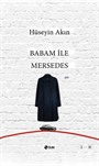Babam İle Mersedes