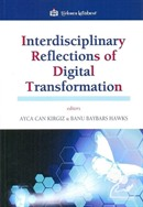 Interdisciplinary Reflections of Digital Transformation