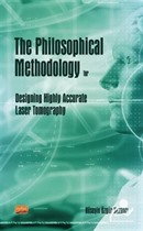The Philosophical Methodology for Designing Highly Accurate Laser Tomography