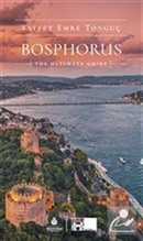 Bosphorus The Ultimate Guide